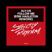 Aly-Us - Follow Me (Erik Hagleton Rework) (Strictly Rhythm) Out March 31