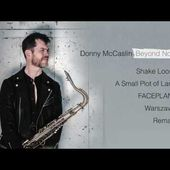 Donny McCaslin - Beyond Now (Album Preview)