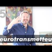 56 - Les Neurotransmetteurs Coaching - Neurosciences - Psychologie