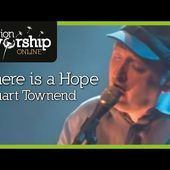 Stuart Townend - There Is A Hope