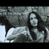 Joan Baez ~ House Of The Rising Sun