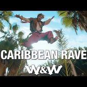 W&W - Caribbean Rave (Official Music Video)