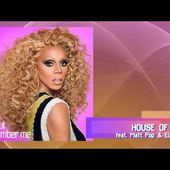 RuPaul - House Of Love (feat. Matt Pop & Ellis Miah)