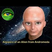 120 - ANSWERS OF AN ALIEN FROM ANDROMEDA