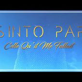 Sinto Pap - Celle qu'il me fallait (audio officiel)