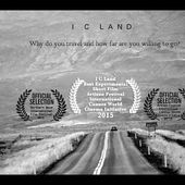 I C LAND: An oneiric trip in attempt to answer the meaning of life. Winner of AFI Cannes award 2015