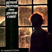 Les Cailloux - Gérard Pierron chante Gaston Couté .