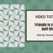Video tutorial Triangle in a square quilt block