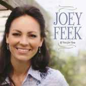 Joey Feek - Strong enough to cry - If not for you -2017