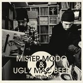 Mister Modo & Ugly Mac Beer - The White Mix by RiderRadio