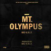 Big K.R.I.T. - MT. Olympus (Prod. By Big K.R.I.T.) by BIGKRIT