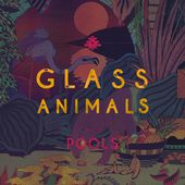POOLS (Kwes Rework) by Glass Animals