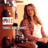 Things will change by phiemusic
