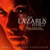 Lazarus - The Lazarus Effect (Original Motion Picture Soundtrack) by Sarah Schachner