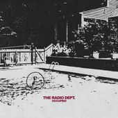 The Radio Dept. - Occupied by Labrador Records
