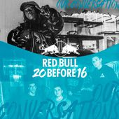 Little Simz x BadBadNotGood - Our Conversations (Red Bull 20 Before 16) by Little Simz