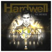 Hardwell - Mad World (ANKIAN Remix) by ANKIAN