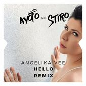 Angelika Vee - Hello (Adele Cover) (Kyoto feat. Stiro Remix) by Kyoto