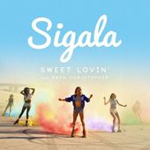 Sigala - Sweet Lovin' (Jordan King Remix) by Jordan King