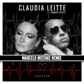 Claudia Leite feat. Daddy Yankee - Corazon (Marcelo Mistake Remix) by MarceloMistake