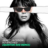 Janet Jackson - So Excited (Quinten 909 Remix) by Quinten 909's Stash House