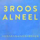 Alsarah & The Nubatones - 3roos Elneel by WONDERWHEEL Recordings