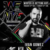 Ivan Gomez Podcast #10 WE Party New Year Festival 2016/17 Promo Set by ivangomezmusic