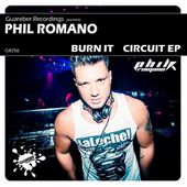 GR256 Phil Romano - Burn It/ Circuit EP / Release Date: 13 Jan 2017 by GUAREBER RECORDINGS ©