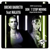 (GRC078)Breno Barreto ft Nalaya - Dont Stop Moving (Original Club Mix)+(Dub Mix)Rel date: 20/02/17 by GUAREBER RECORDINGS ©