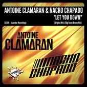 (GR266) Antoine Clamaran & Nacho Chapado - Let You Down (Rel date: 24 Mar 2017) by GUAREBER RECORDINGS ©