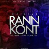 35 Zile Feat F - Mack - Rann Kont Produced By Kaz Beat & Filip - 1 by Maestro Michel