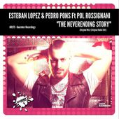 GR273-Esteban Lopez & Pedro Pons Feat. Pol Rossignani - The Neverending Story / 12 May 2017 by GUAREBER RECORDINGS ©