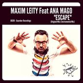 GR281 Maxim Leity Feat Ana Mago - Escape (Original Mix) by GUAREBER RECORDINGS ©