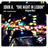 GR282 John A. - One Night In Lisbon (Original Mix) by GUAREBER RECORDINGS ©
