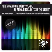 GR287 Phil Romano & Danny Verde feat. Anna Buckley See The Light (REMIXES 1st PACK) 4 JULY by GUAREBER RECORDINGS ©