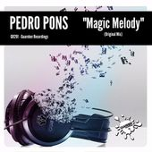 GR291 Pedro Pons - Magic Melody (Original Mix) by GUAREBER RECORDINGS ©