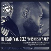 """GR308 DJ Head Feat. Geez """"Music is my art"""" (Pack 1) 20 OCT by GUAREBER RECORDINGS ©"""
