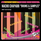 (GRS002) Nacho Chapado - Drums & Samples (Original Mix) Rel date: 25 Oct 2017 by GUAREBER RECORDINGS ©