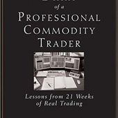 """A Review Of Peter Brandt's """"Diary Of A Professional Commodity Trader"""""""
