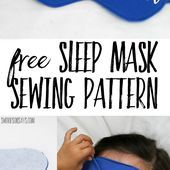 DIY Sleep Mask Free Pattern - Swoodson Says