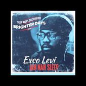 Exco Levi - Jah Nah Sleep (Brighter Days Riddim) - Prod. by Silly Walks Discotheque