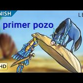 "The First Well: Learn Spanish with subtitles - Story for Children ""BookBox.com"""