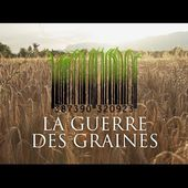 TEASER - La Guerre des Graines - (Documentaire - France 5)