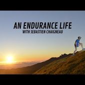 An Endurance Life with Sébastien Chaigneau