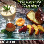 Panacotta de Carambars, Quatre-quarts et tuiles assorties - Chez Mamigoz