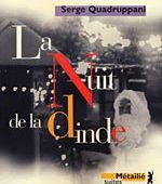 Serge QUADRUPPANI : La nuit de la dinde. - Les Lectures de l'Oncle Paul
