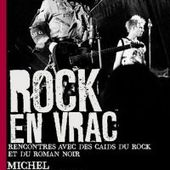 Michel EMBARECK. Rock en vrac. - Les Lectures de l'Oncle Paul