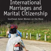 International Marriages and Marital Citizenship: Southeast Asian Women on the Move (Hardback) - Routledge