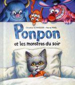 Ponpon et les monstres du soir - Christine Schneider, Herve Pinel