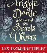Aristote et Dante découvrent les secrets de l'univers - Benjamin Alire Saenz